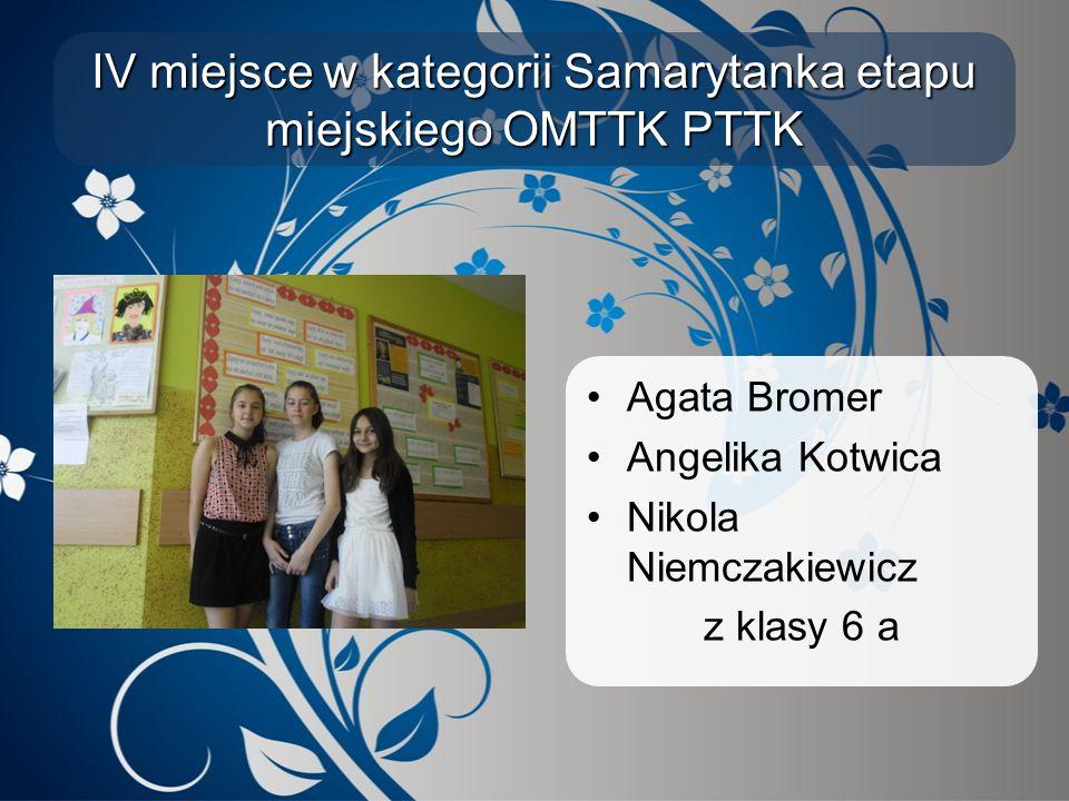 IV miejsce w kategorii Samarytanka etapu miejskiego OMTTK PTTK