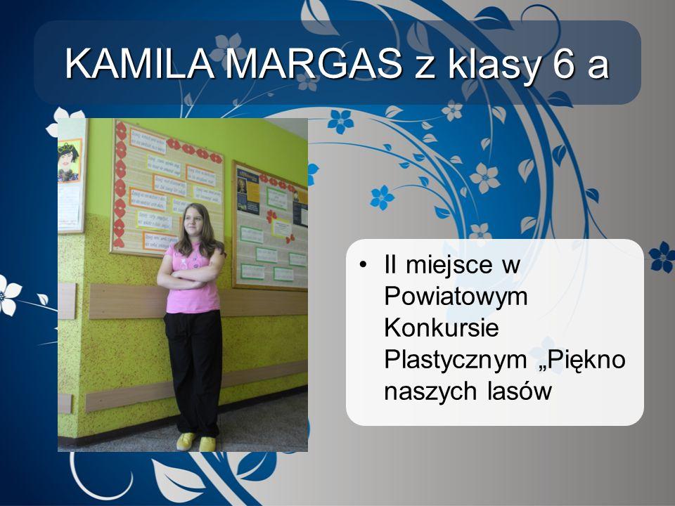 """KAMILA MARGAS z klasy 6 a II miejsce w Powiatowym Konkursie Plastycznym """"Piękno naszych lasów"""