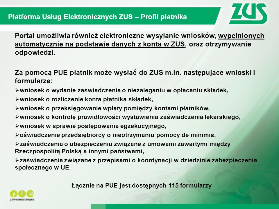 Łącznie na PUE jest dostępnych 115 formularzy