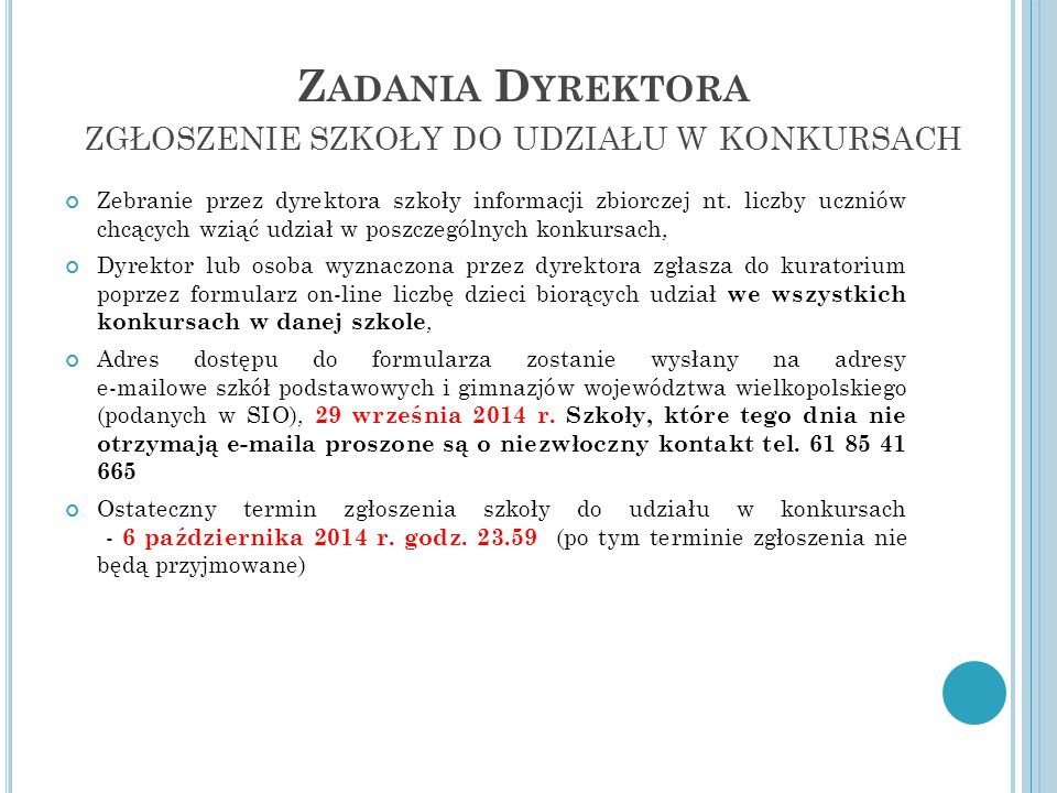 Zadania Dyrektora zgłoszenie szkoły do udziału w konkursach