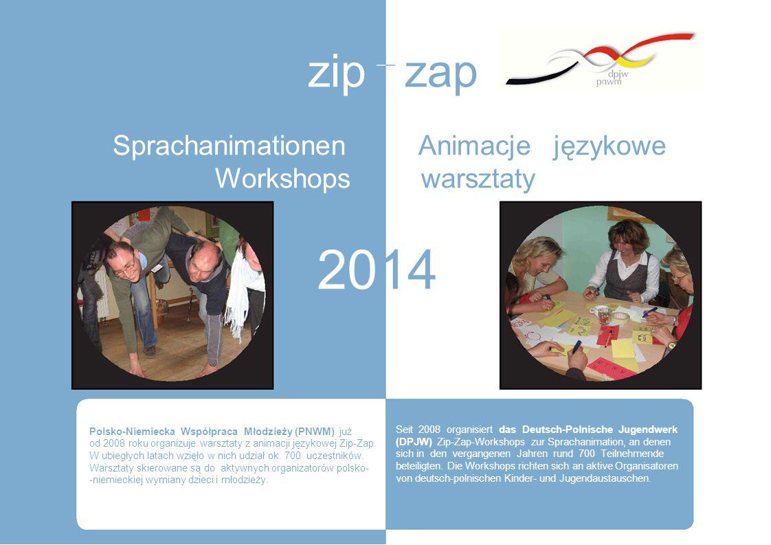 2014 zip zap Sprachanimationen Animacje językowe Workshops warsztaty