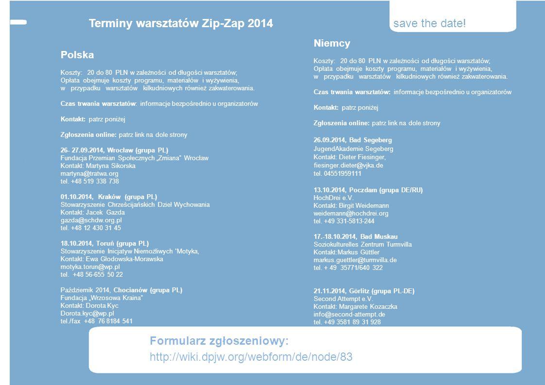 Terminy warsztatów Zip-Zap 2014 save the date!