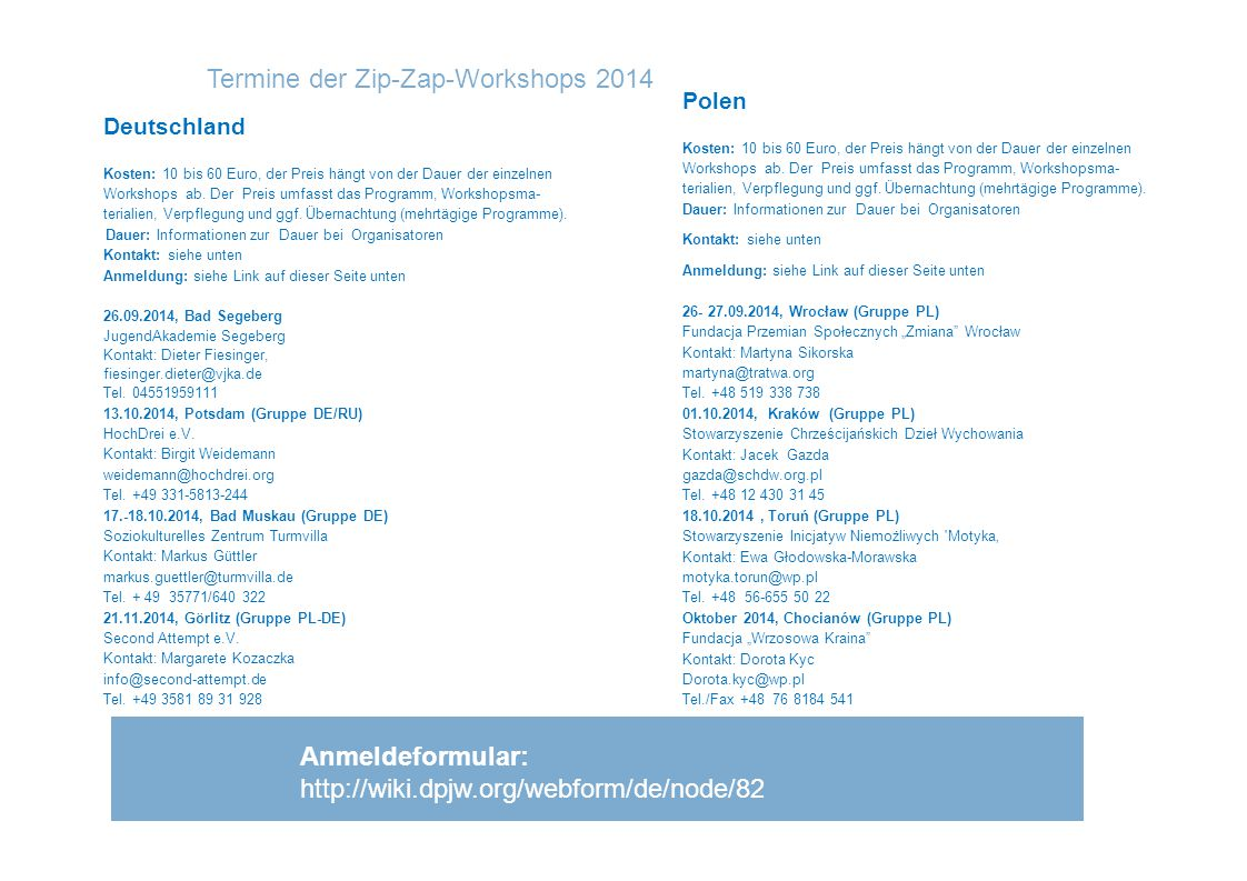 Termine der Zip-Zap-Workshops 2014