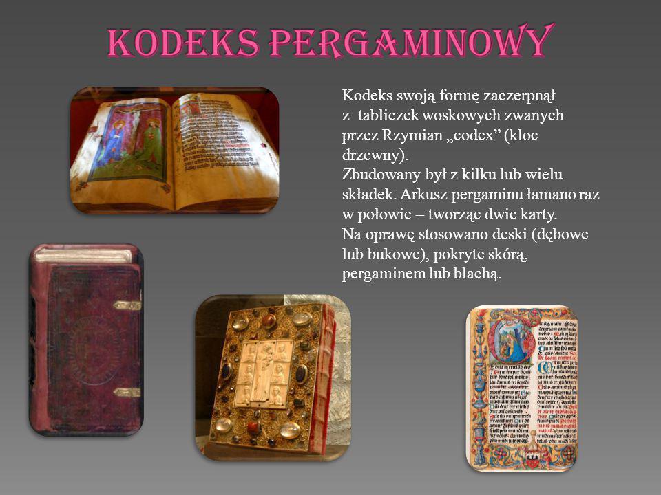 """KODEKS PERGAMINOWY Kodeks swoją formę zaczerpnął z tabliczek woskowych zwanych przez Rzymian """"codex (kloc drzewny)."""