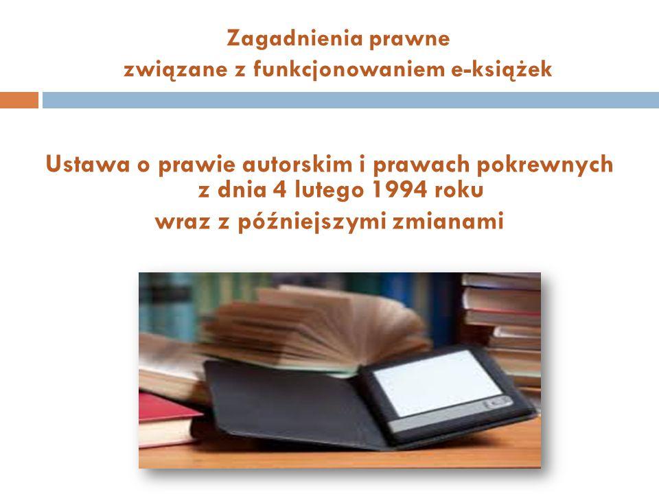 Zagadnienia prawne związane z funkcjonowaniem e-książek