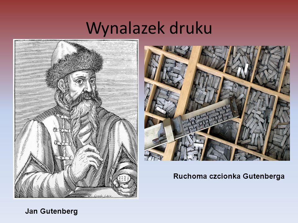 Wynalazek druku Ruchoma czcionka Gutenberga Jan Gutenberg