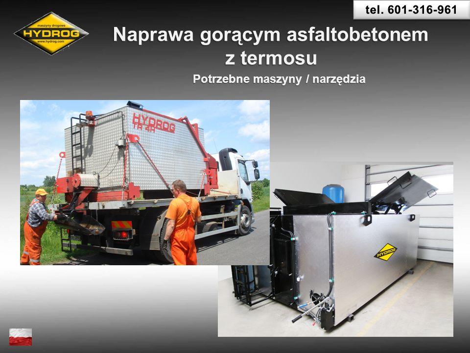 Naprawa gorącym asfaltobetonem Potrzebne maszyny / narzędzia