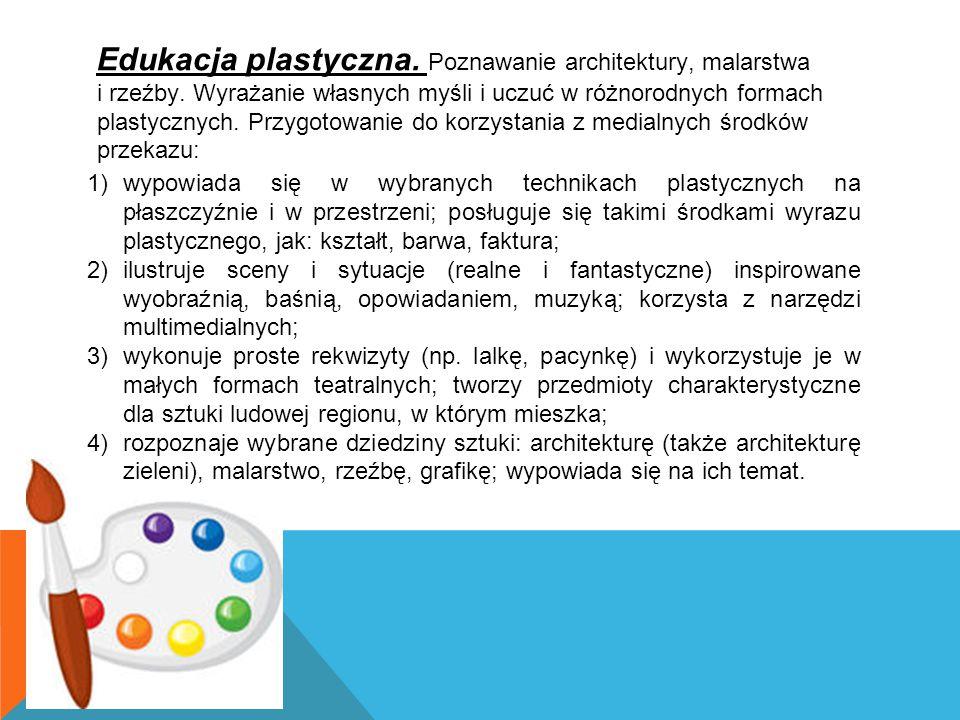 Edukacja plastyczna. Poznawanie architektury, malarstwa i rzeźby