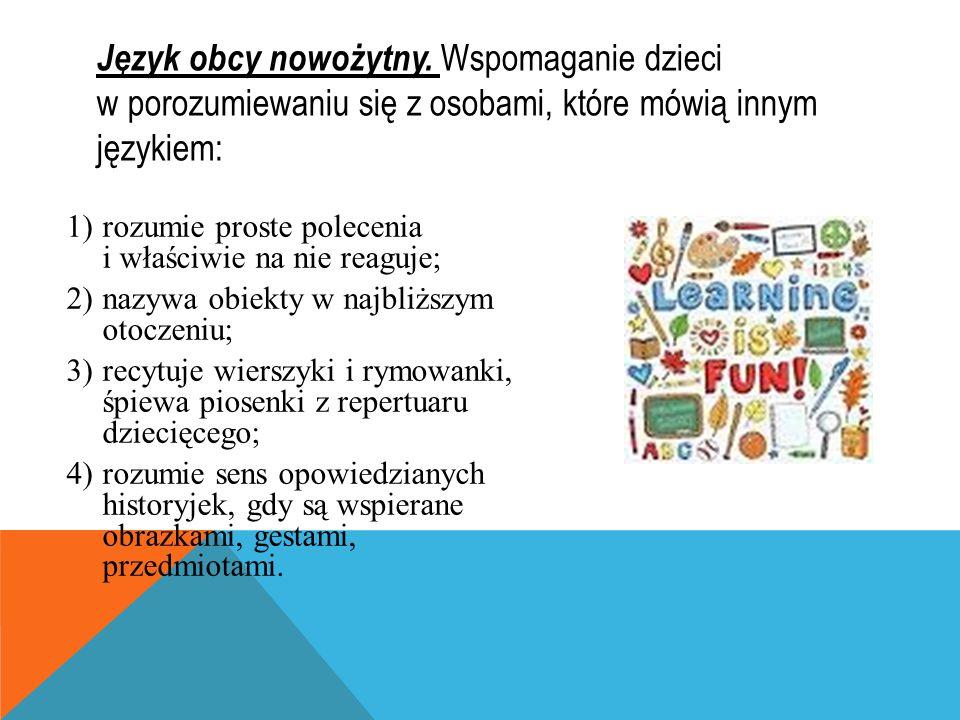 Język obcy nowożytny. Wspomaganie dzieci w porozumiewaniu się z osobami, które mówią innym językiem: