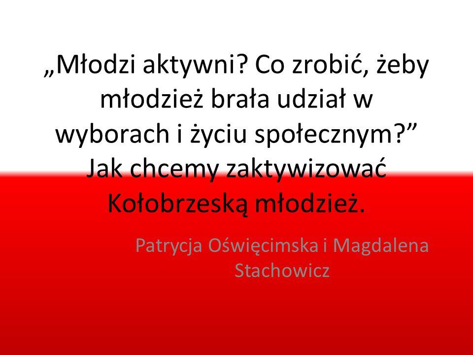 Patrycja Oświęcimska i Magdalena Stachowicz