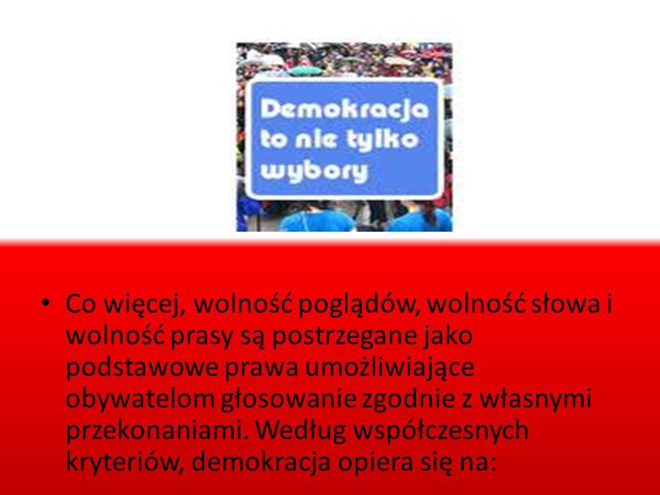 Co więcej, wolność poglądów, wolność słowa i wolność prasy są postrzegane jako podstawowe prawa umożliwiające obywatelom głosowanie zgodnie z własnymi przekonaniami.