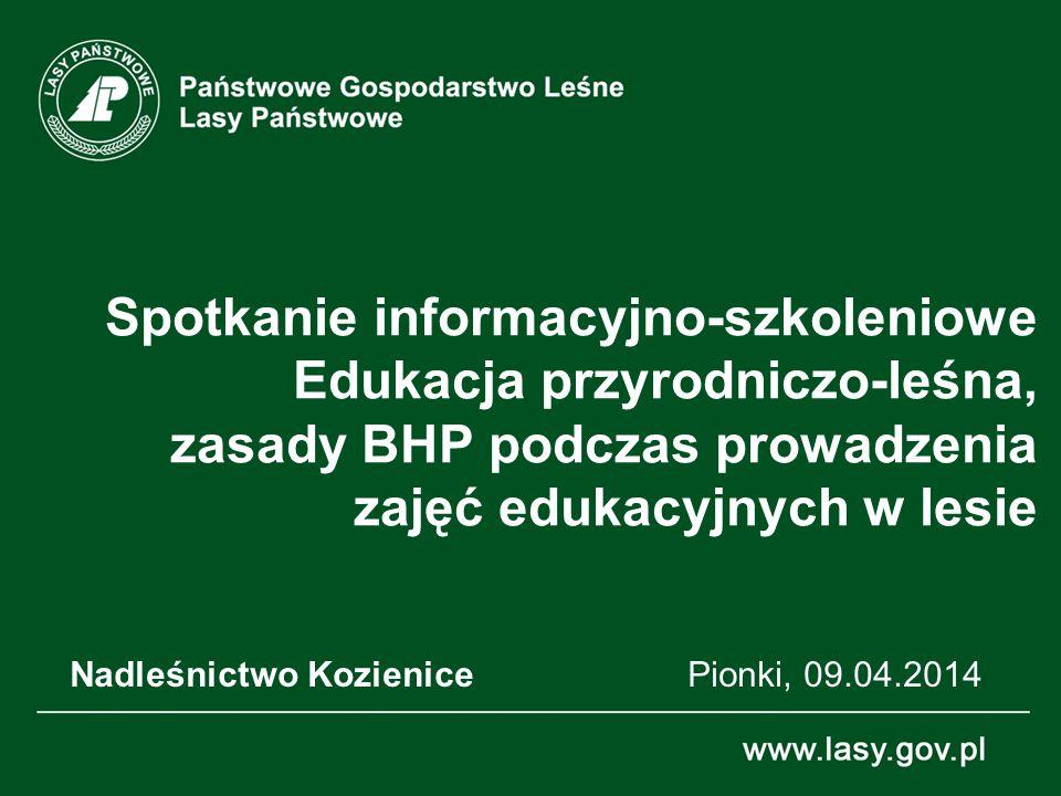 Nadleśnictwo Kozienice Pionki, 09.04.2014