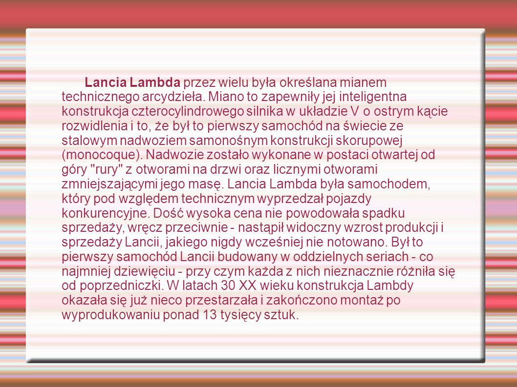 Lancia Lambda przez wielu była określana mianem technicznego arcydzieła.