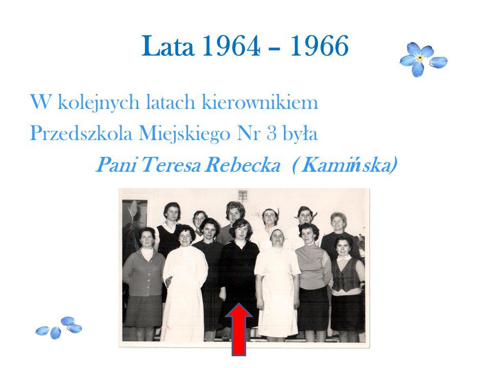 Pani Teresa Rebecka ( Kamińska)