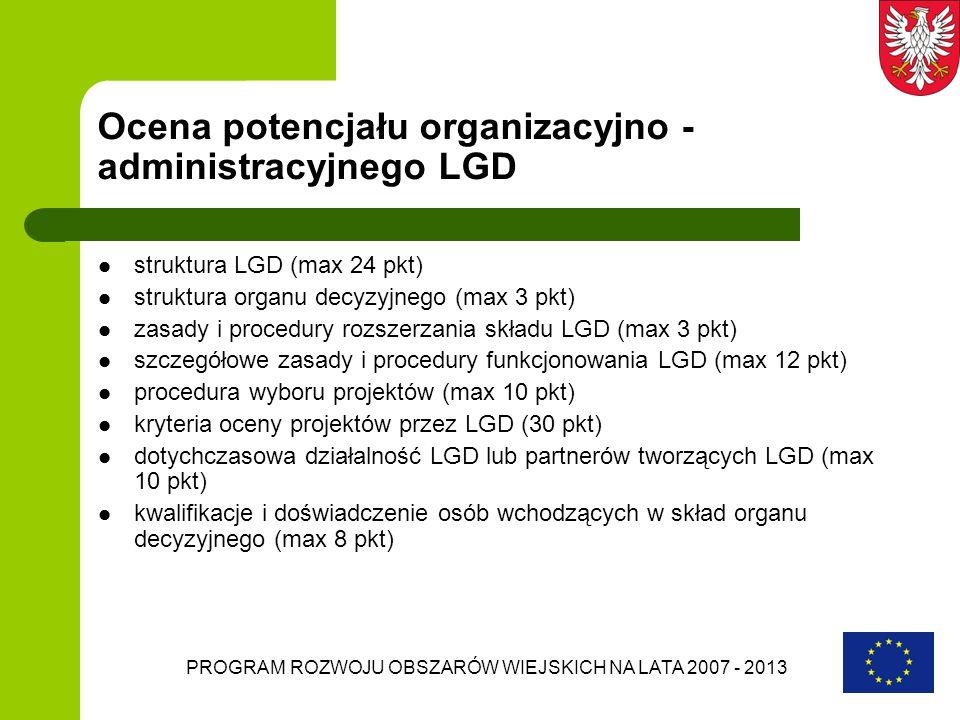 Ocena potencjału organizacyjno -administracyjnego LGD