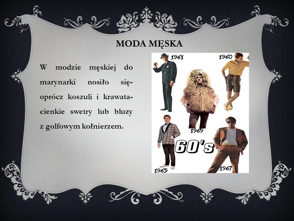 moda męska W modzie męskiej do marynarki nosiło się-oprócz koszuli i krawata- cienkie swetry lub bluzy z golfowym kołnierzem.