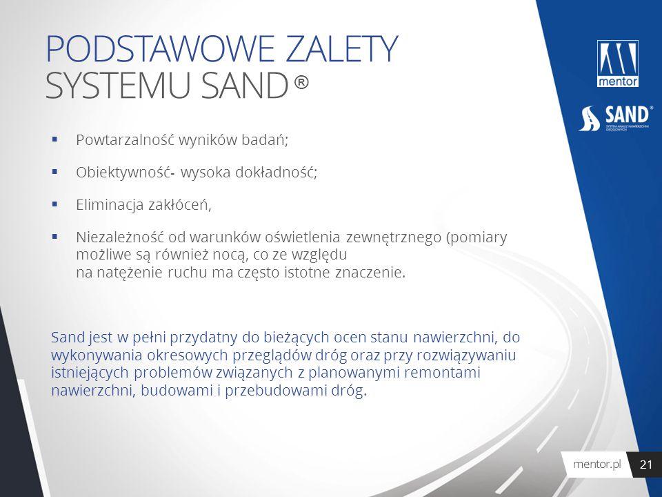 PODSTAWOWE ZALETY SYSTEMU SAND ®