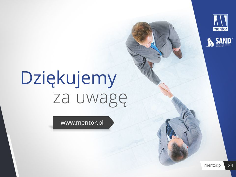 Dziękujemy za uwagę www.mentor.pl mentor.pl