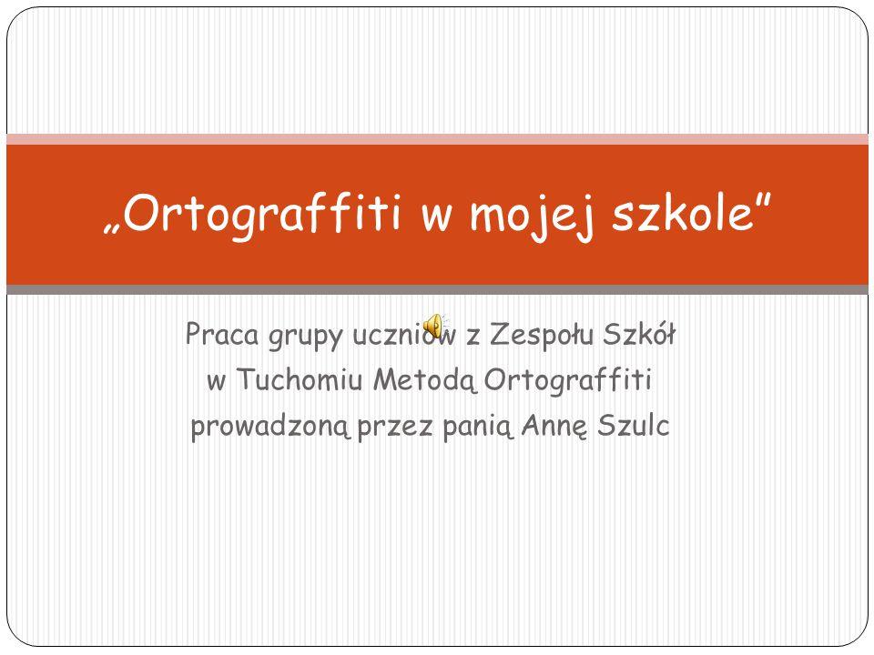 """""""Ortograffiti w mojej szkole"""