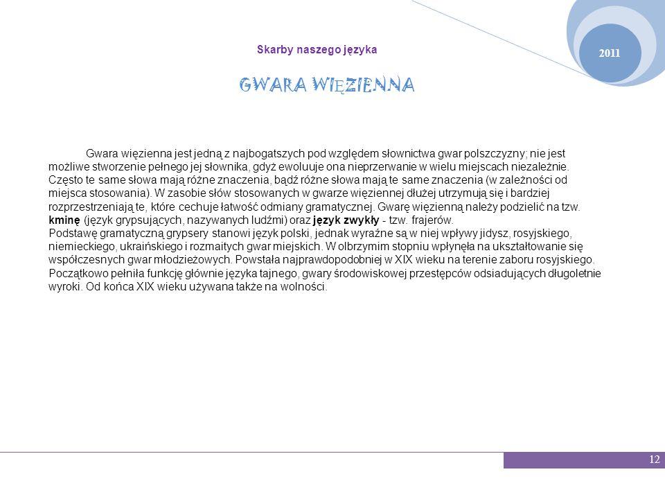 GWARA WIĘZIENNA Skarby naszego języka 2011