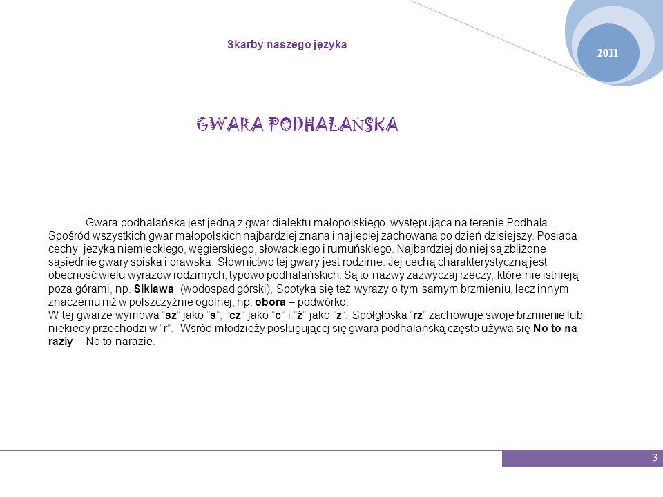 GWARA PODHALAŃSKA Skarby naszego języka 2011