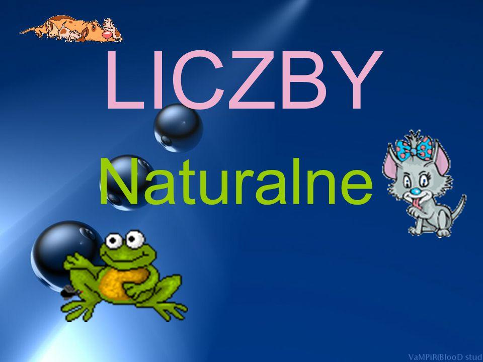 LICZBY Naturalne