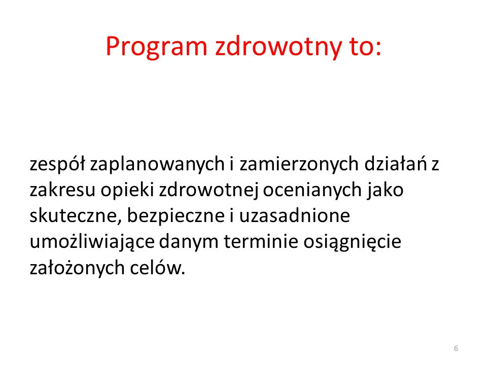 Program zdrowotny to: