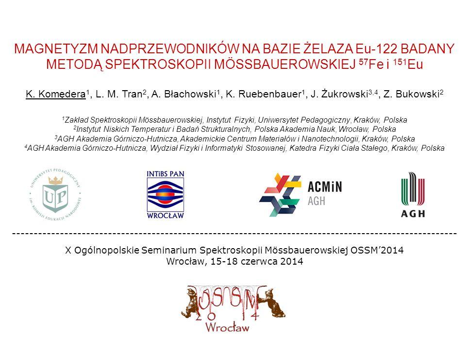 X Ogólnopolskie Seminarium Spektroskopii Mössbauerowskiej OSSM'2014