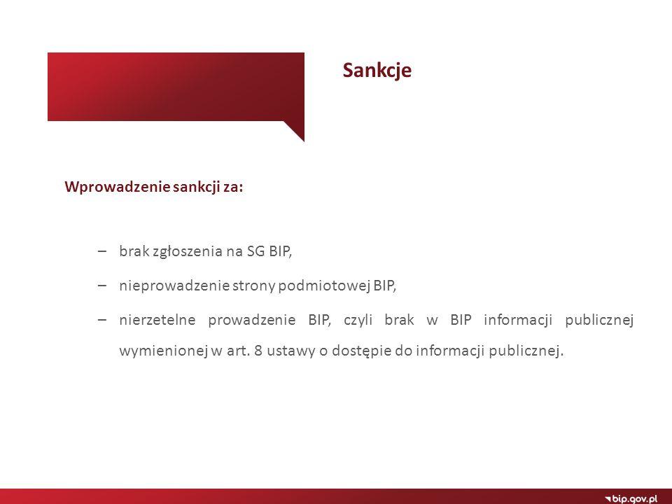 Sankcje Wprowadzenie sankcji za: brak zgłoszenia na SG BIP,