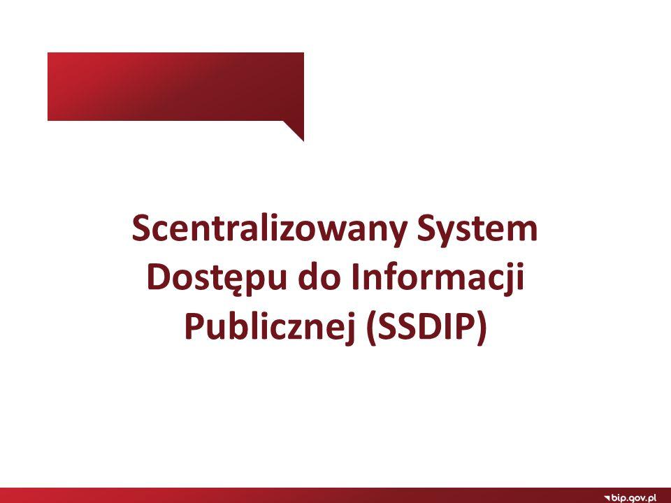 Scentralizowany System Dostępu do Informacji Publicznej (SSDIP)