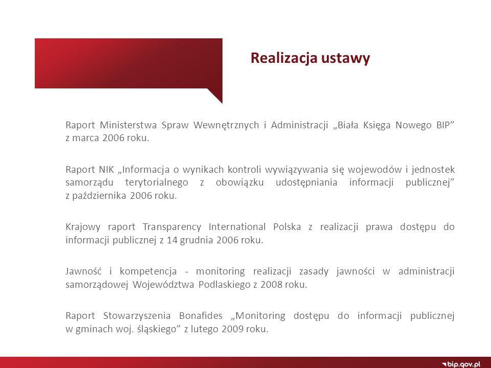 """Realizacja ustawy Raport Ministerstwa Spraw Wewnętrznych i Administracji """"Biała Księga Nowego BIP z marca 2006 roku."""
