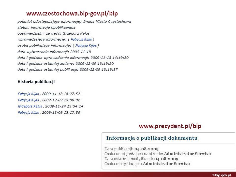 www.czestochowa.bip-gov.pl/bip www.prezydent.pl/bip