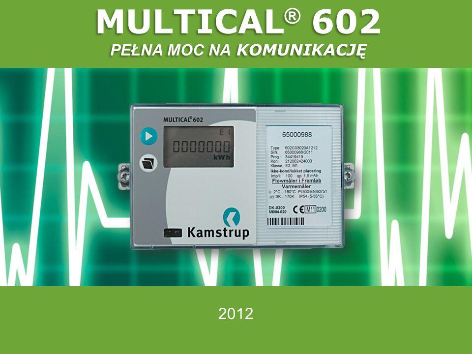 MULTICAL® 602 PEŁNA MOC NA KOMUNIKACJĘ
