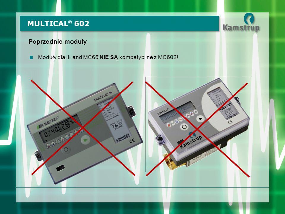 MULTICAL® 602 Poprzednie moduły