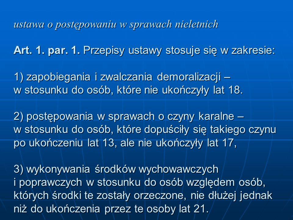 ustawa o postępowaniu w sprawach nieletnich Art. 1. par. 1