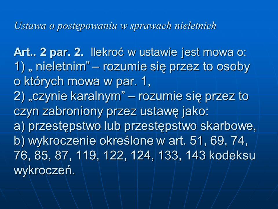 Ustawa o postępowaniu w sprawach nieletnich Art. 2 par. 2