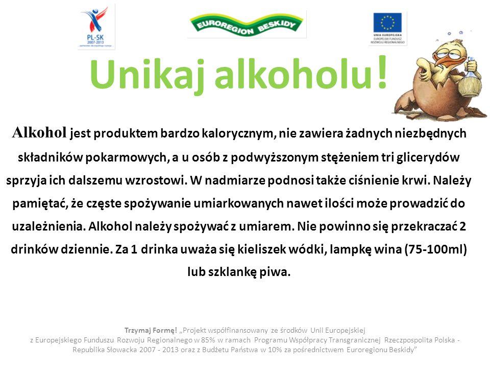 """Trzymaj Formę! """"Projekt współfinansowany ze środków Unii Europejskiej"""