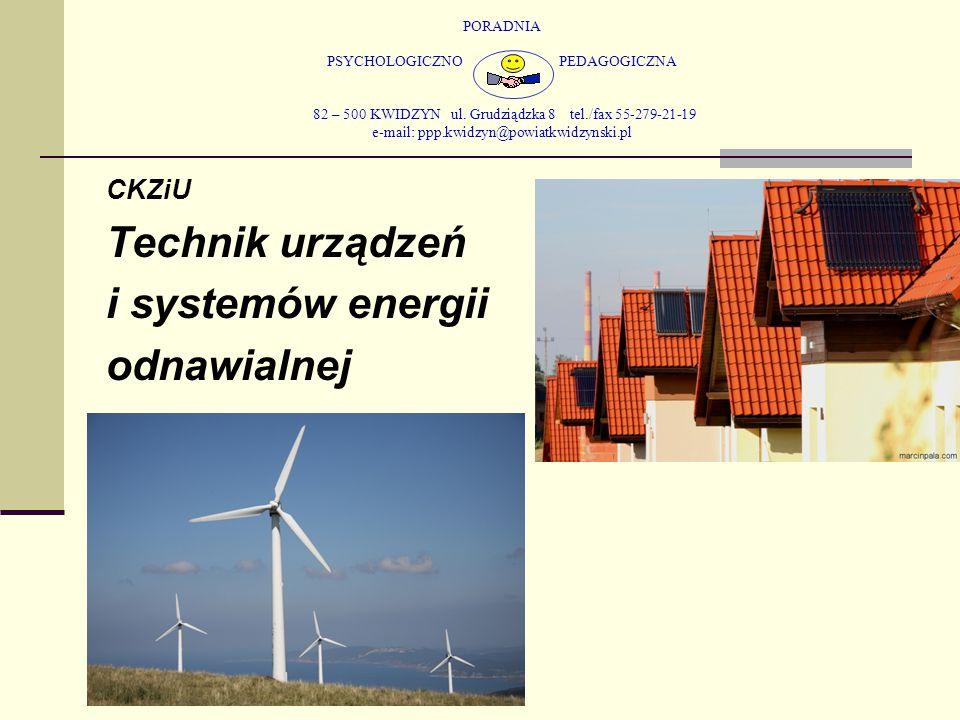 Technik urządzeń i systemów energii odnawialnej CKZiU