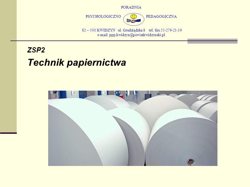 Technik papiernictwa ZSP2