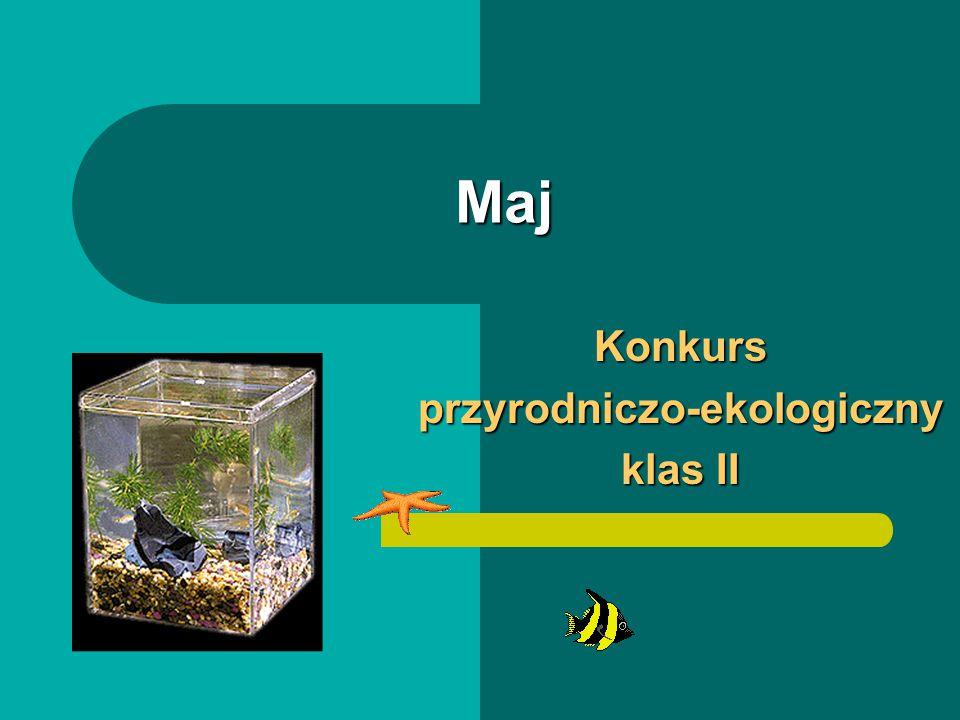 Konkurs przyrodniczo-ekologiczny klas II