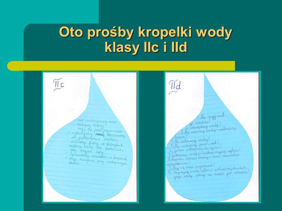 Oto prośby kropelki wody klasy IIc i IId