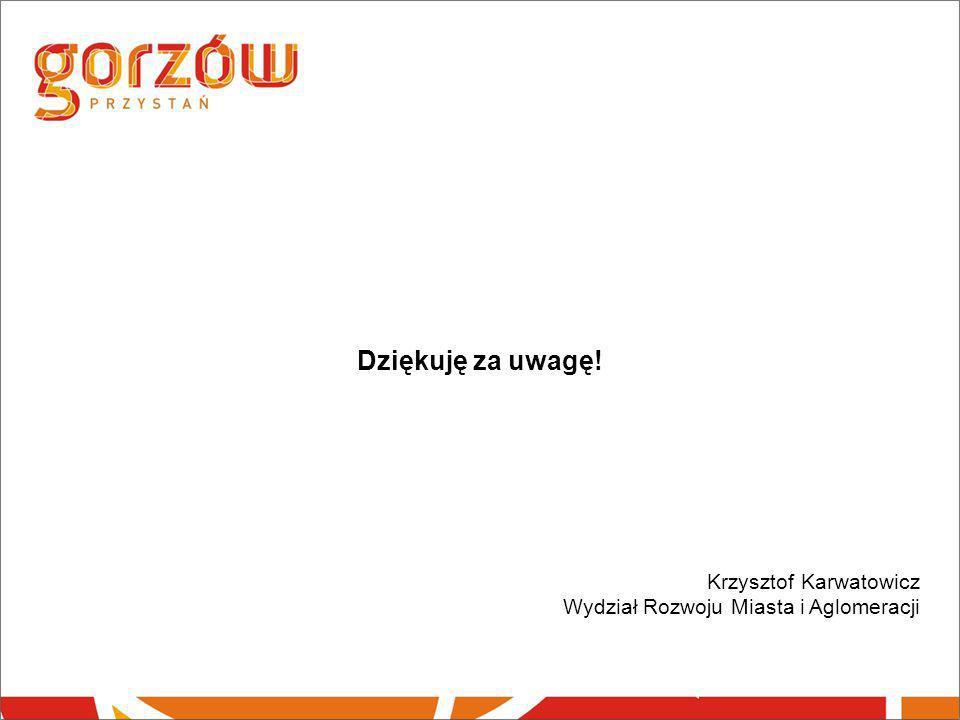 Dziękuję za uwagę! Krzysztof Karwatowicz