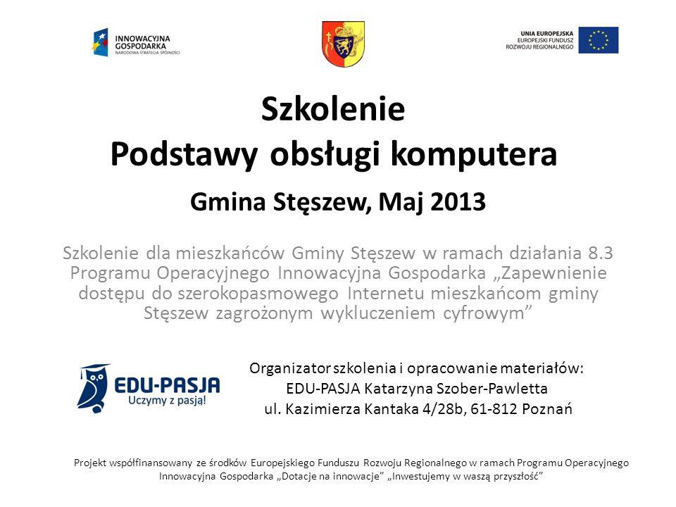Szkolenie Podstawy obsługi komputera Gmina Stęszew, Maj 2013