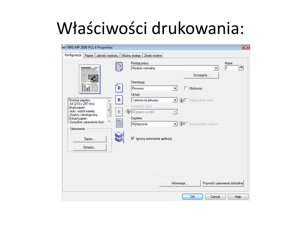 Właściwości drukowania: