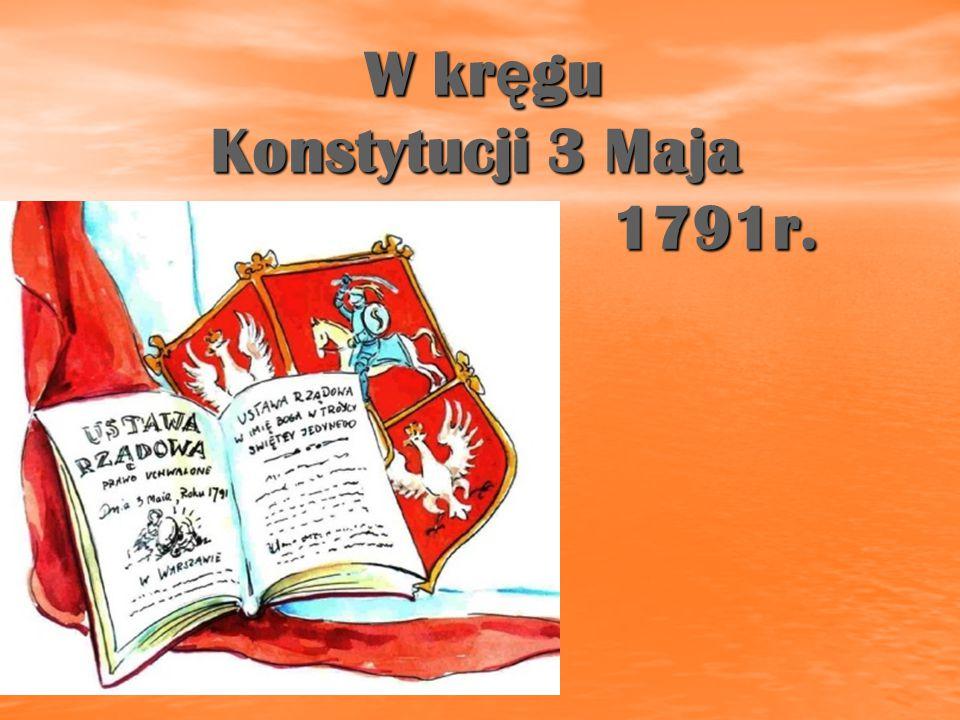 W kręgu Konstytucji 3 Maja 1791r.