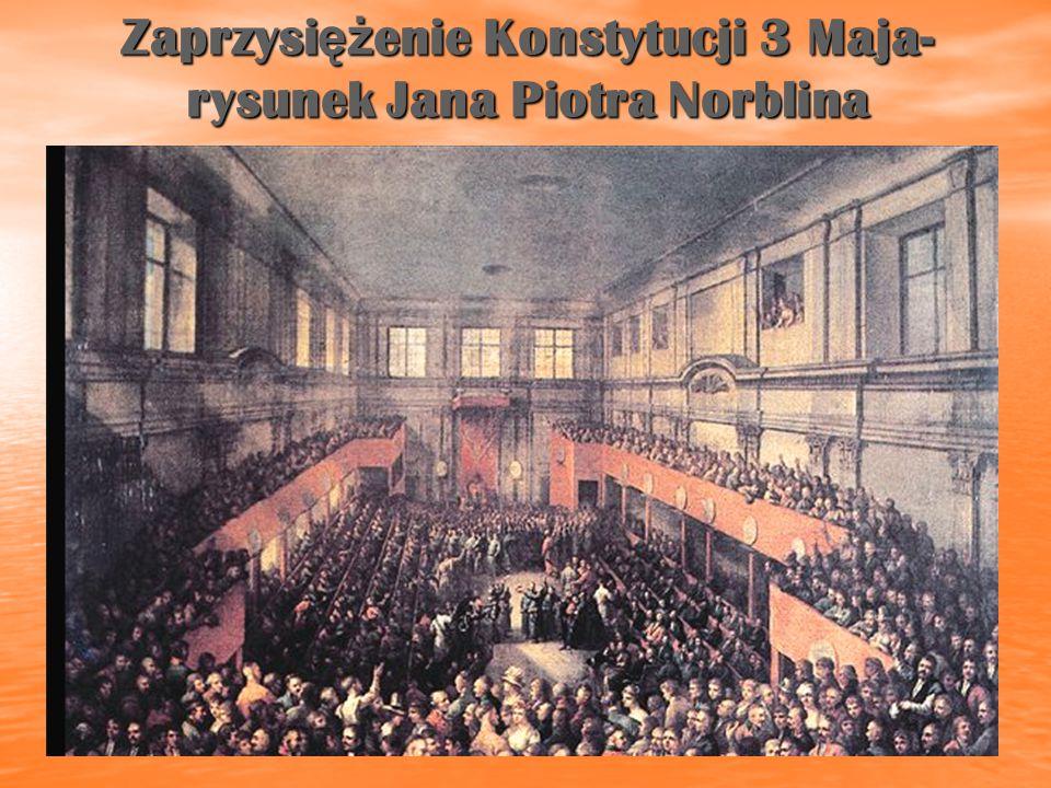Zaprzysiężenie Konstytucji 3 Maja- rysunek Jana Piotra Norblina