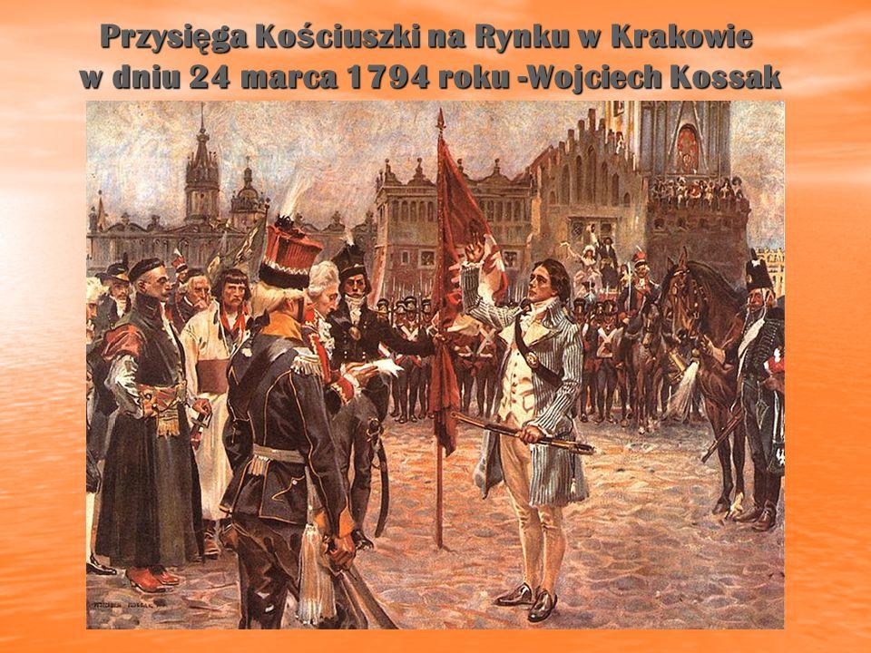 Przysięga Kościuszki na Rynku w Krakowie w dniu 24 marca 1794 roku -Wojciech Kossak