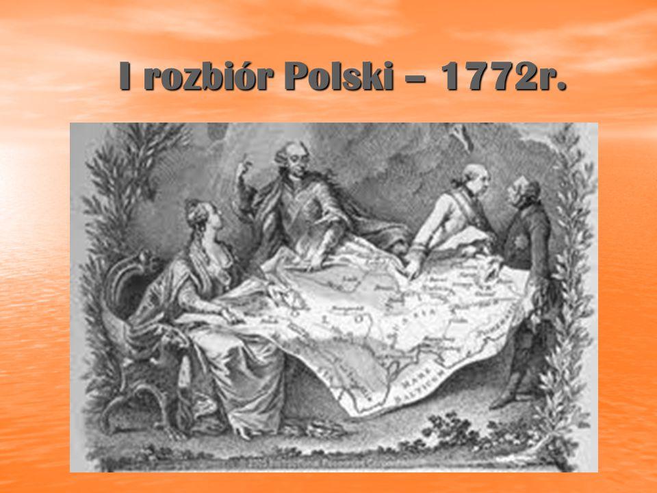 I rozbiór Polski – 1772r.