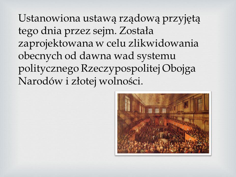 Ustanowiona ustawą rządową przyjętą tego dnia przez sejm
