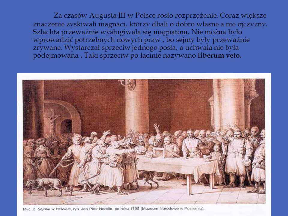 Za czasów Augusta III w Polsce rosło rozprzężenie